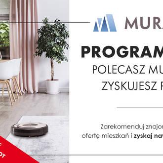 Premia do 5 tys. zł i iRobot Roomba w prezencie za polecenie oferty Grupy Murapol