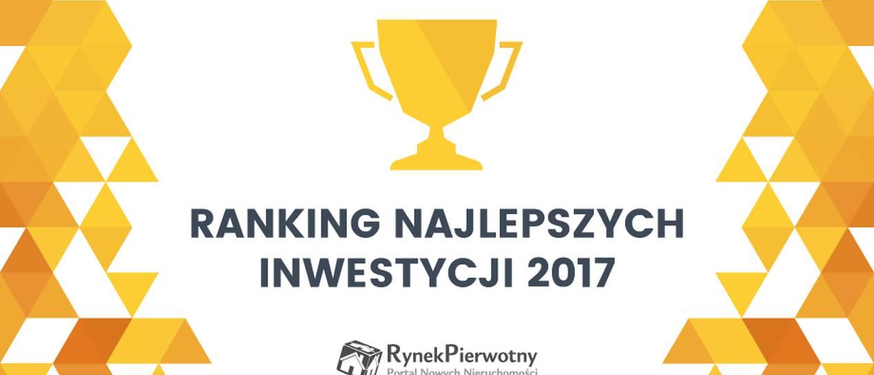 Znamy wyniki konkursu na najlepsze inwestycje 2017 roku!