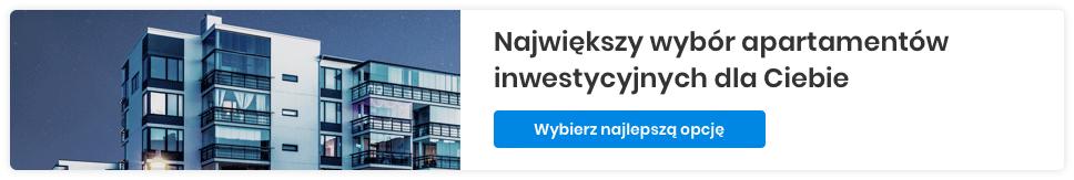 apartamenty inwestycyjne - zarabiaj na nieruchomościach
